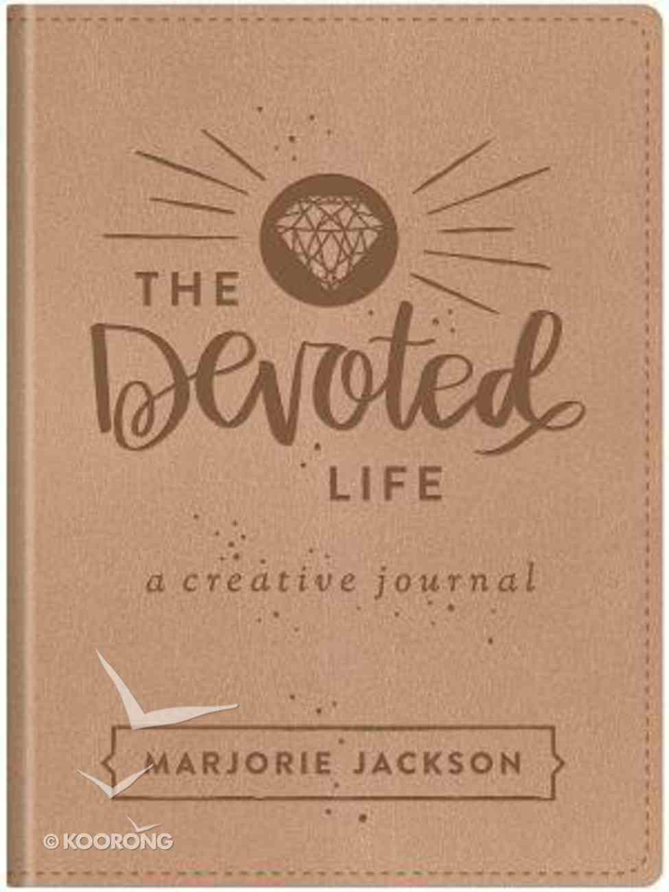 The Devoted Life: A Girl's Guided Creative Devotional Journal Imitation Leather