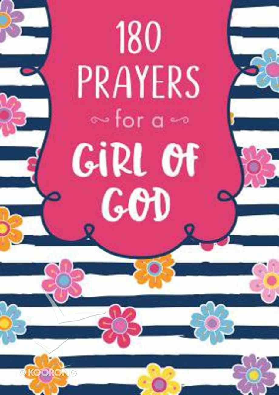 180 Prayers For a Girl of God Paperback