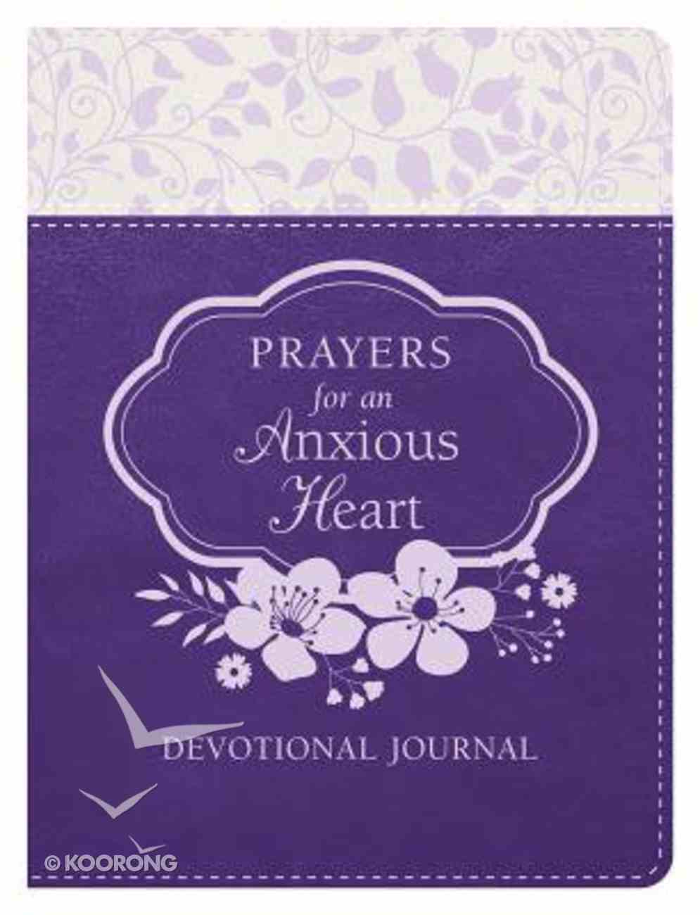 Prayers For An Anxious Heart Devotional Journal Imitation Leather