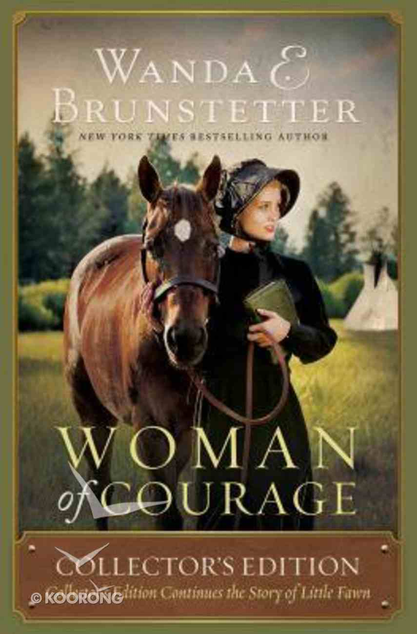 Woman of Courage: Collector's Edition Continues the Story of Little Fawn Paperback