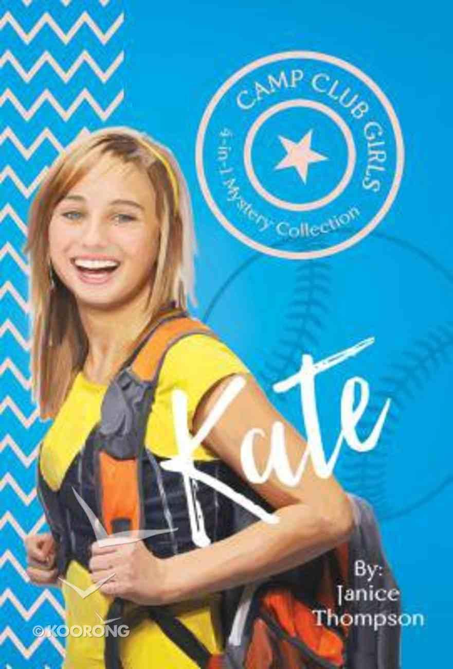 Kate (4in1) (Camp Club Girls Series) Paperback