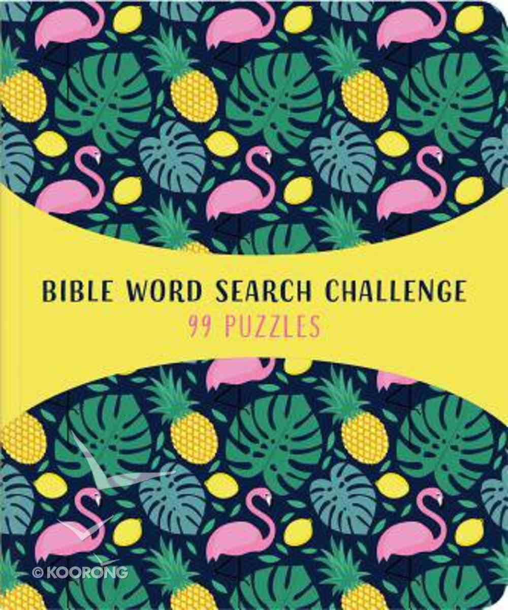 Bible Word Search Challenge: 99 Puzzles! Paperback