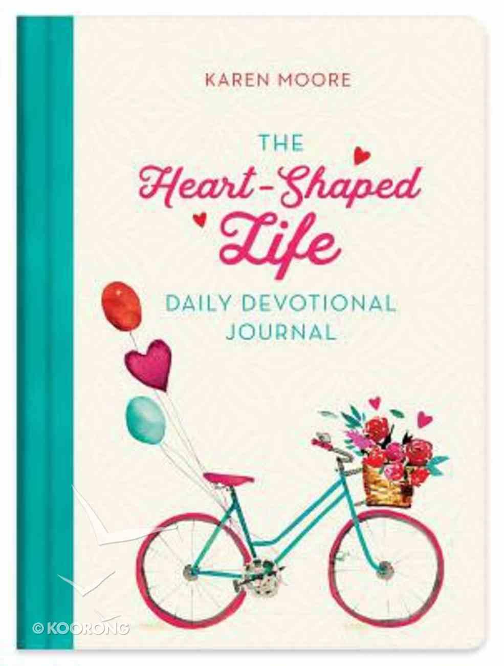The Heart-Shaped Life Daily Devotional Journal Hardback