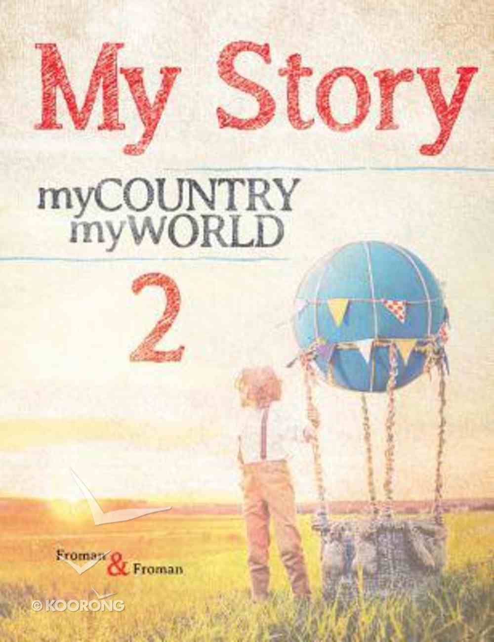 My Story 2: My Country, My World Paperback