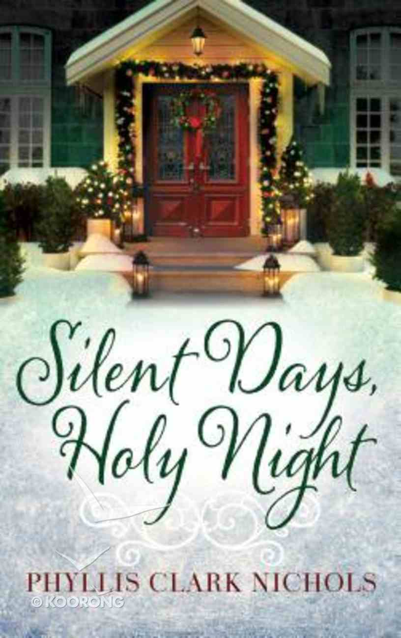 Silent Days, Holy Night Paperback