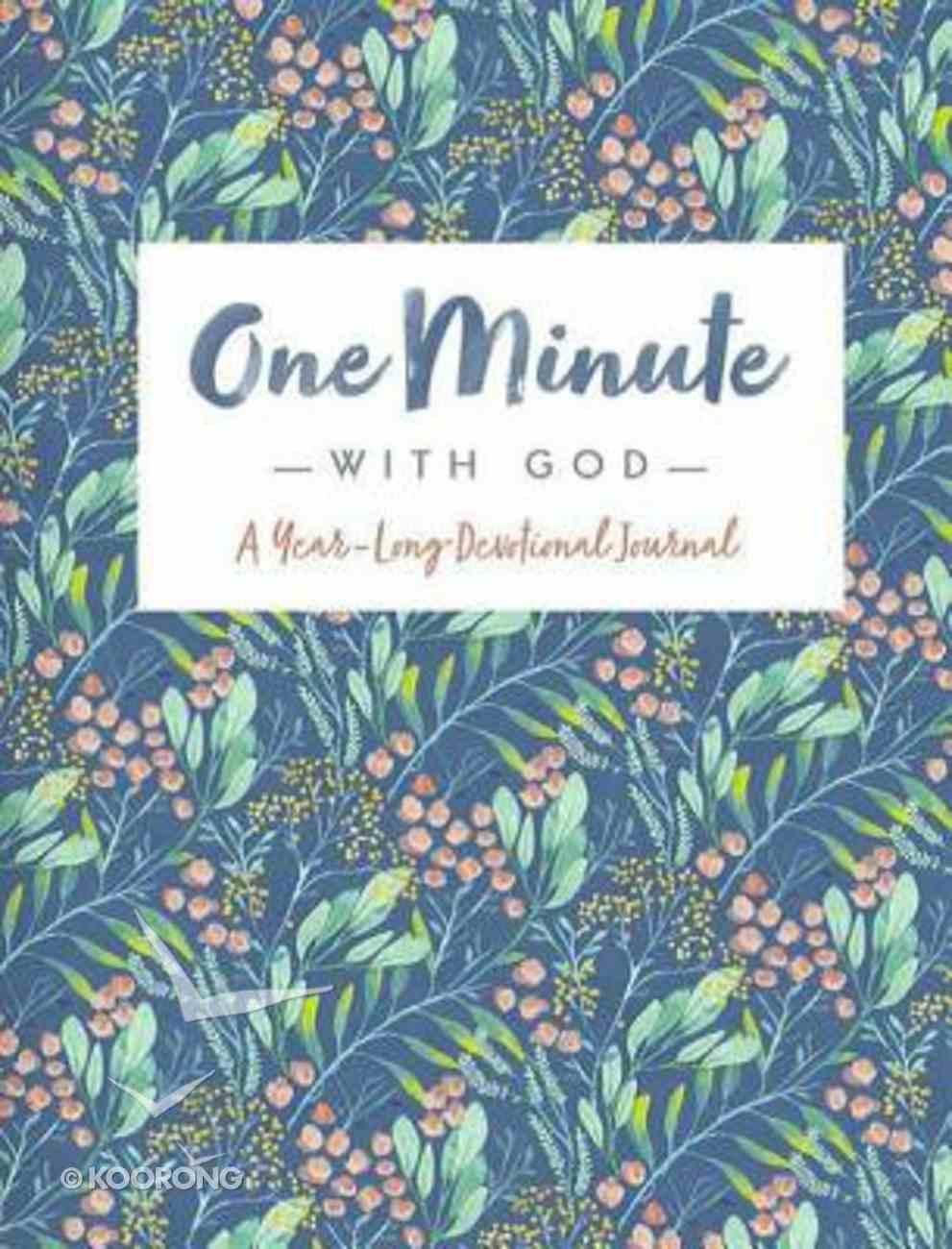 One Minute With God: A Year Long Devotional Journal Hardback