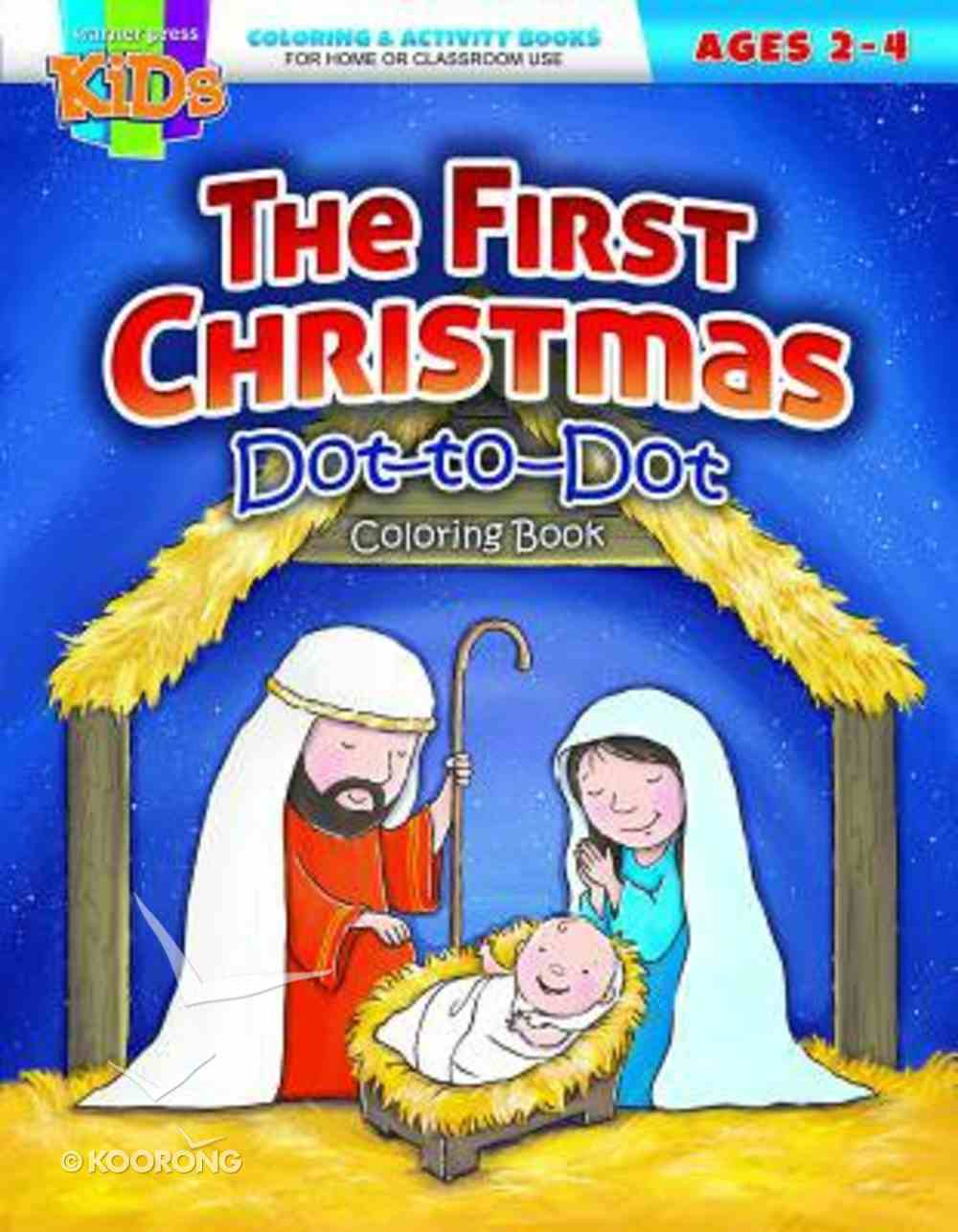 The First Christmas (Ages 2-4, Reproducible) (Warner Press Colouring/activity Under 5's Series) Paperback