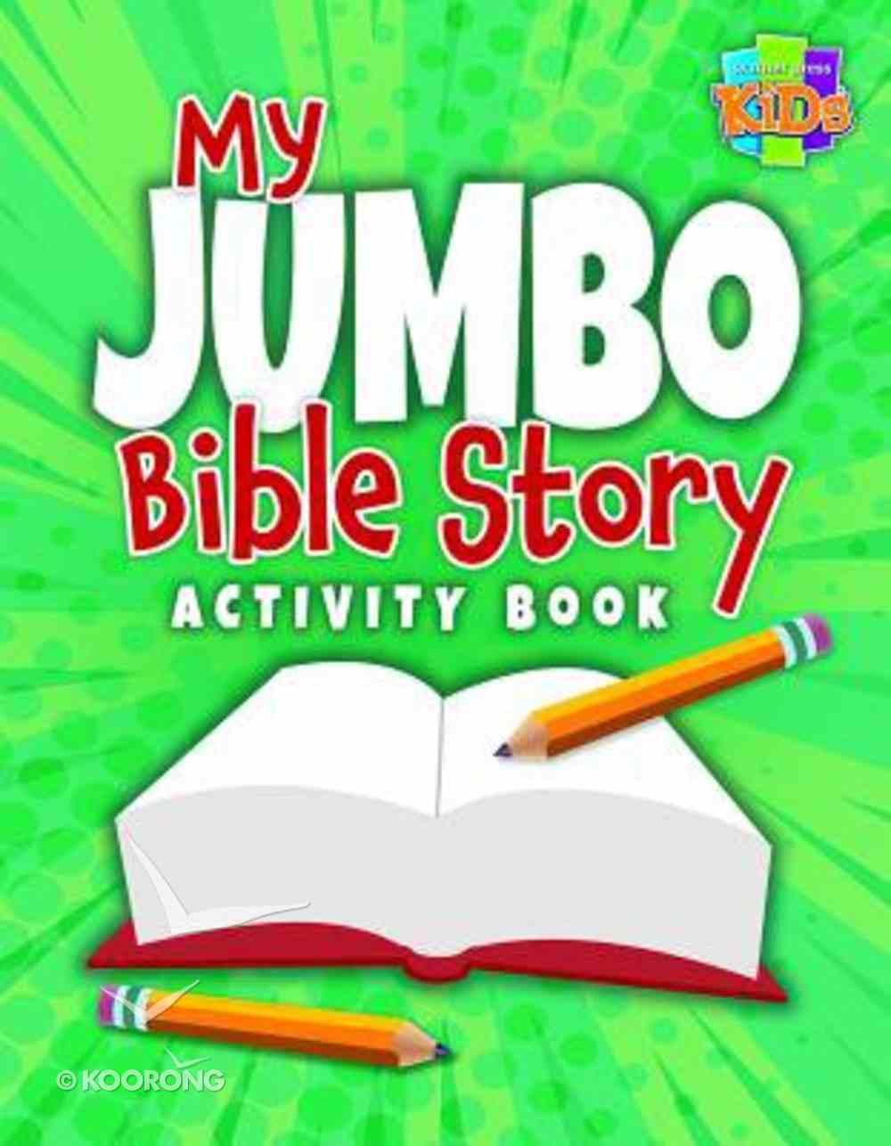 My Jumbo Bible Story Activity Book Paperback
