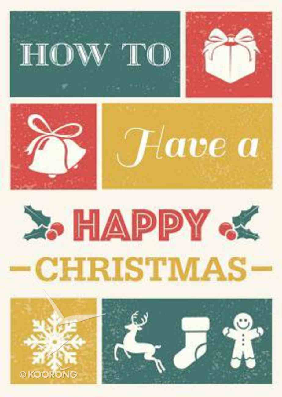 How to Have a Happy Christmas Booklet