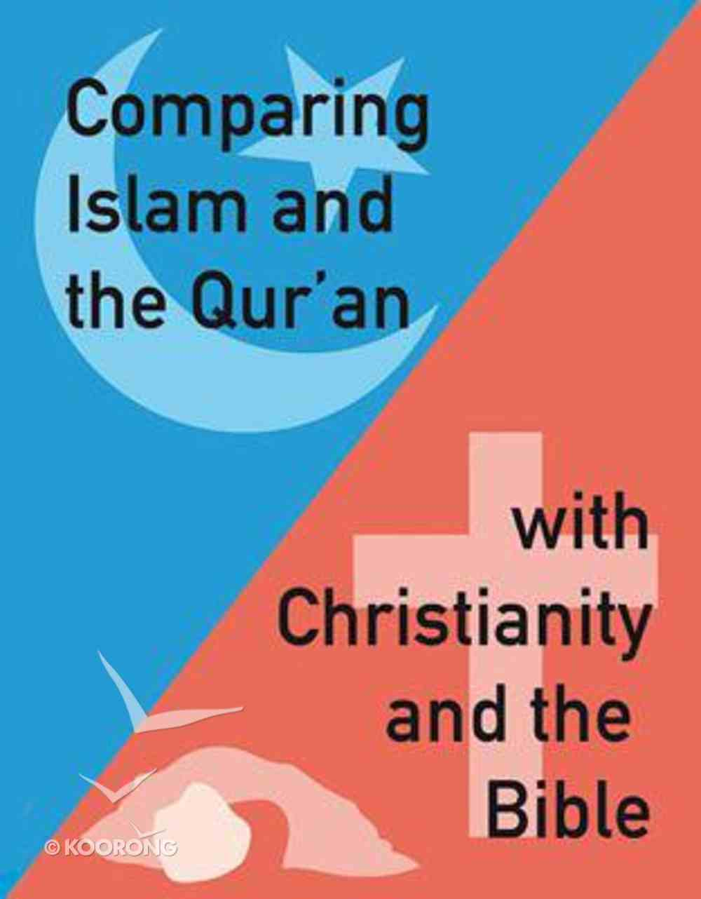 Comparing Islam...With Christianity Booklet