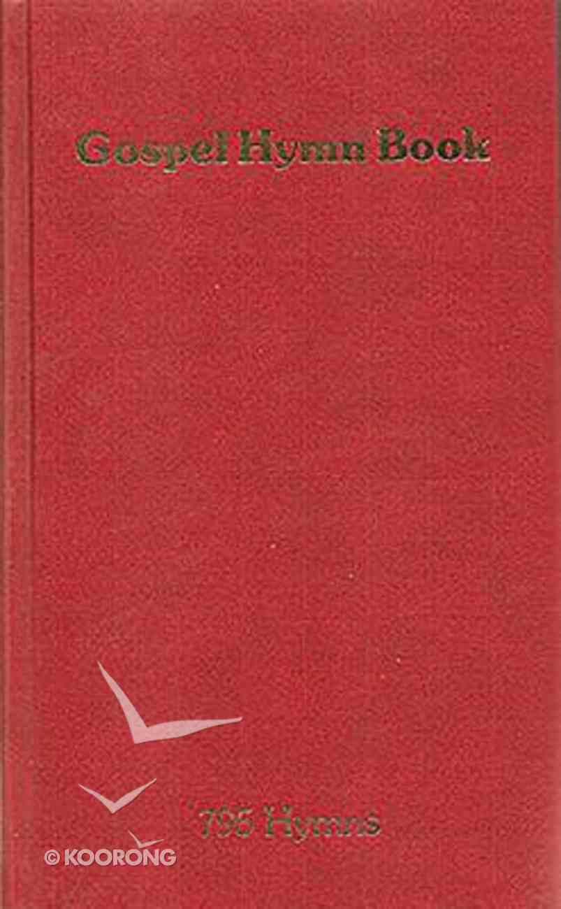 Gospel Hymn Book 795 Hymns Paperback (Music Book) Paperback