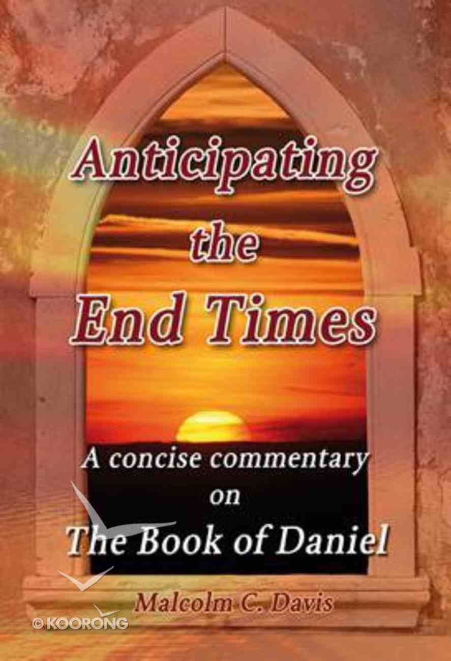 Anticipating the End Times Paperback