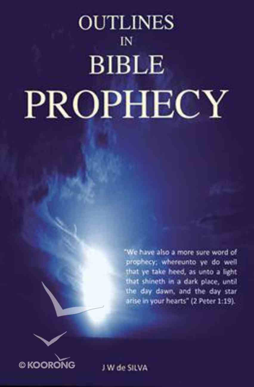 Outlines in Bible Prophecy Paperback