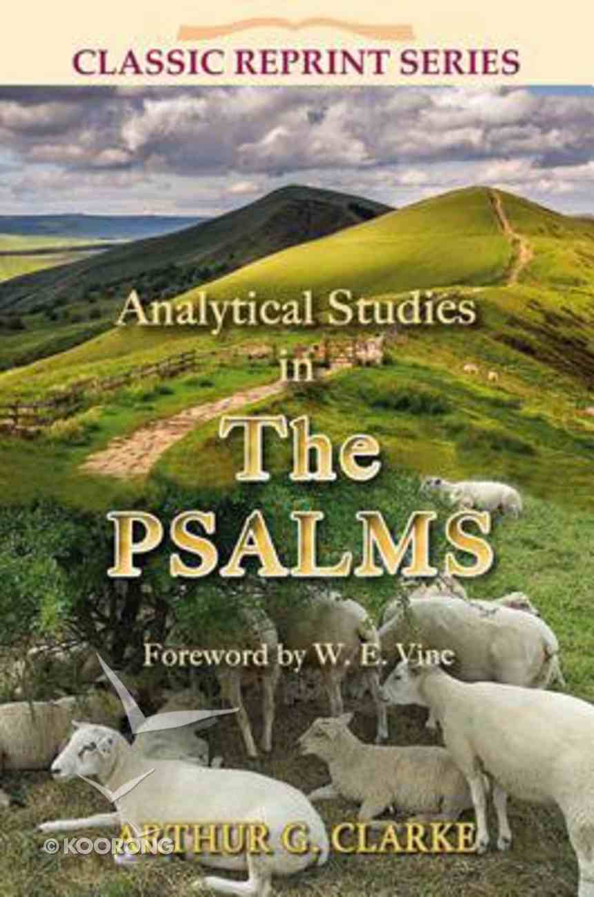 Analytical Studies in the Psalms (Classic Re-print Series) Paperback