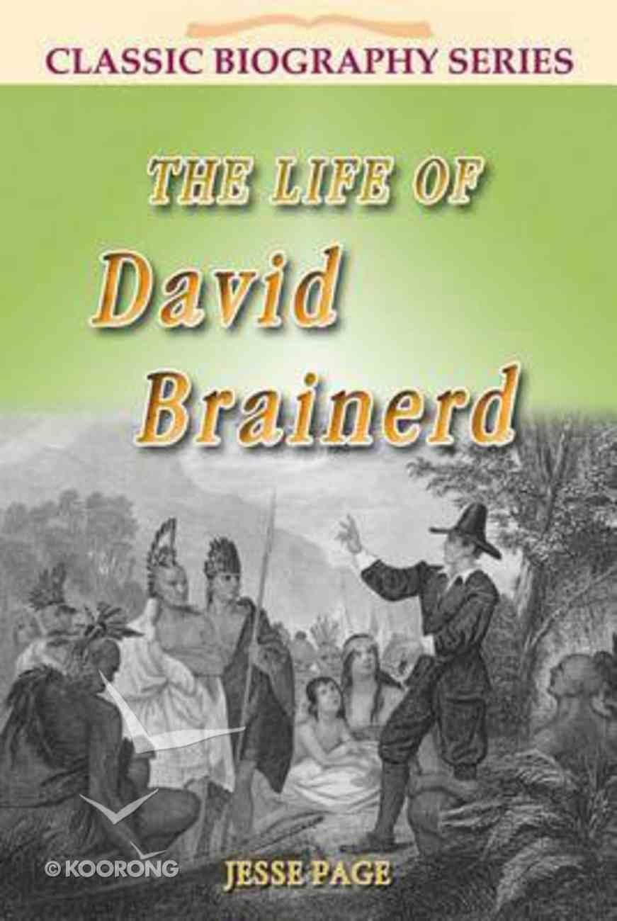 Life of David Brainerd (Classic Biography Series) Paperback