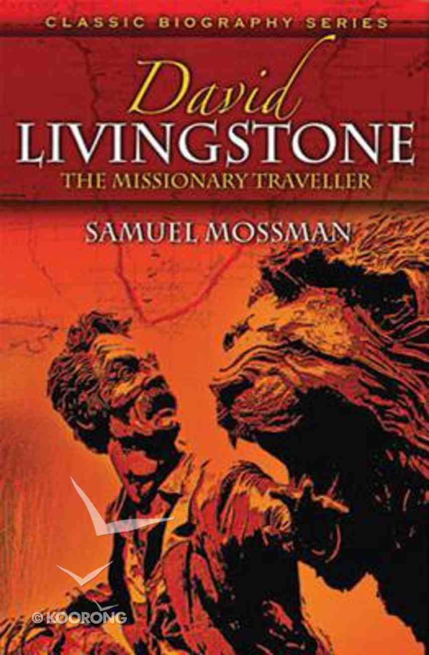 David Livingstone (Classic Biography Series) Paperback