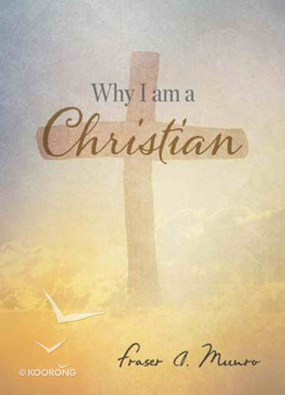 Why I Am a Christian Booklet