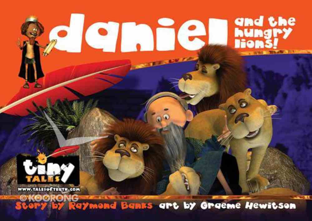 Daniel and the Hungry Lions (Tiny Tales Series) Paperback