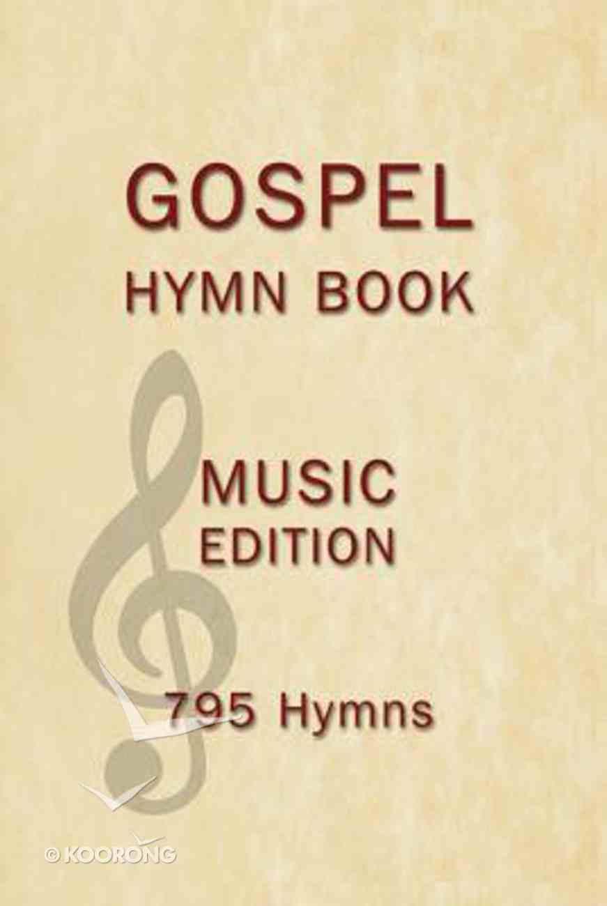 Gospel Hymn Book Music Edition Hardback (Music Book) Hardback