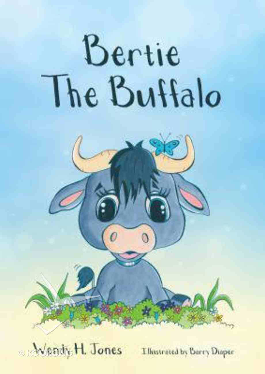 Bertie the Buffalo Paperback