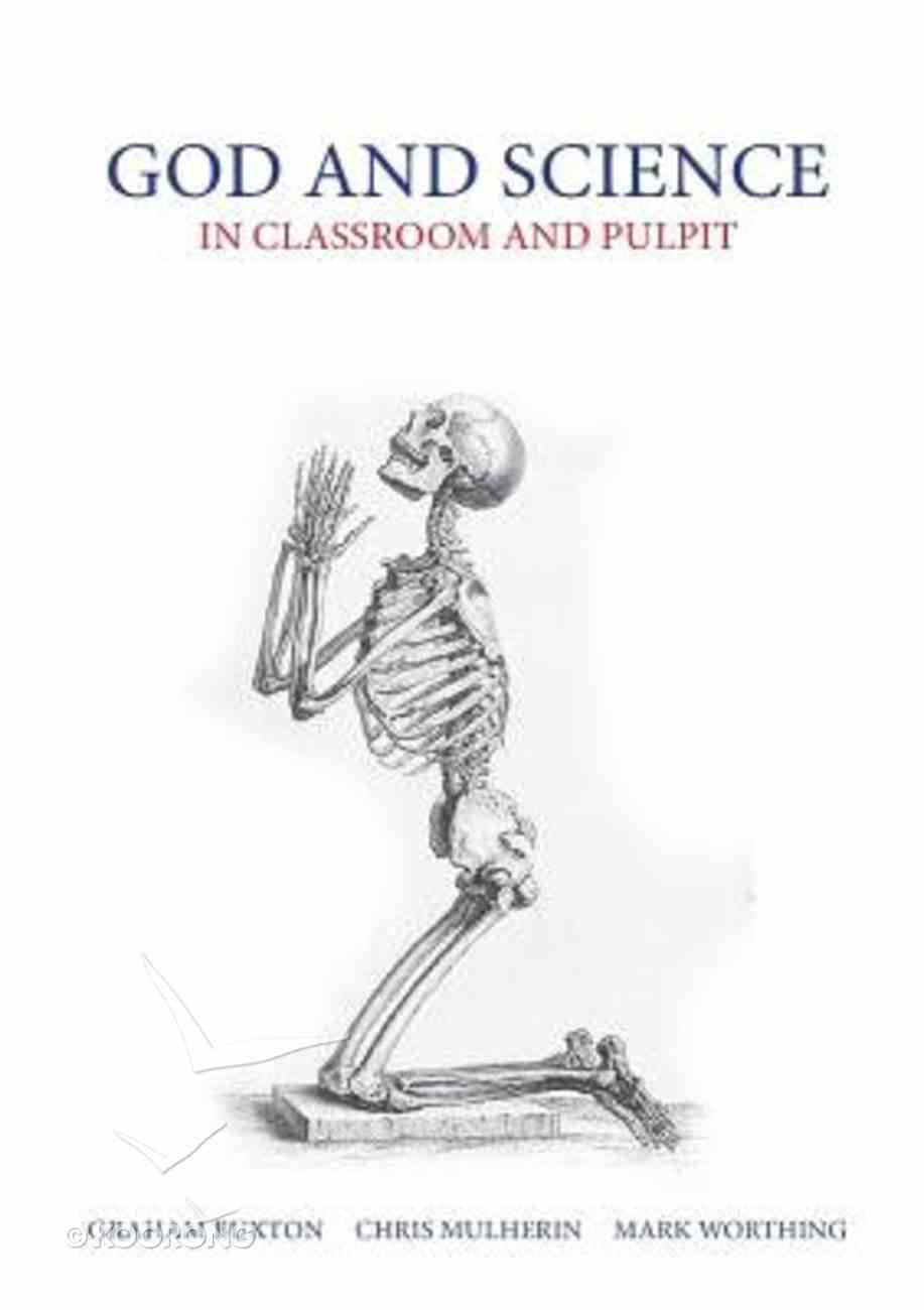 God and Science: In the Classroom and Pulpit Paperback
