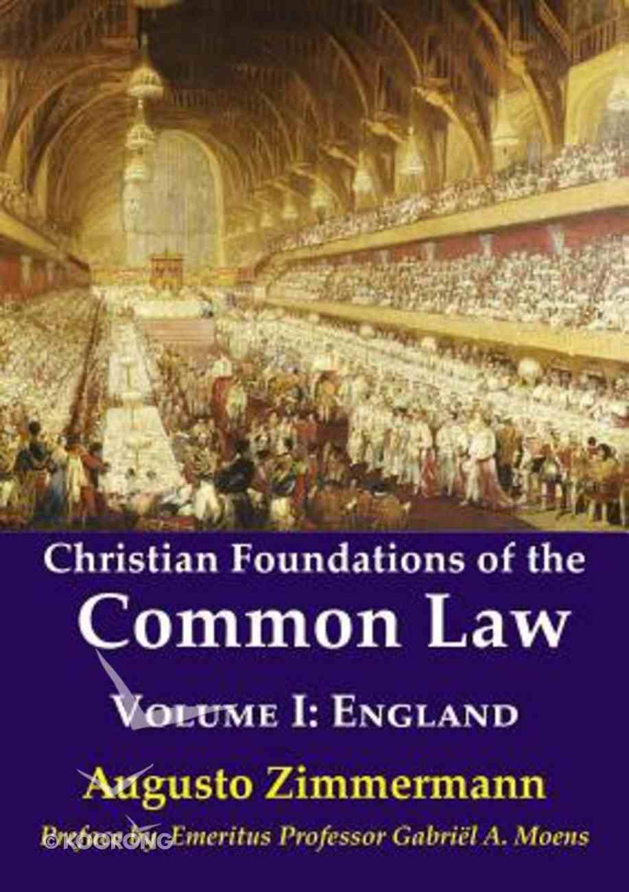 England (#01 in Christian Foundations Of The Common Law Series) Paperback