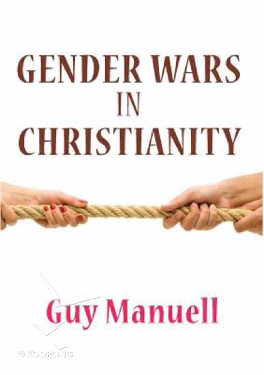 Gender Wars in Christianity Paperback