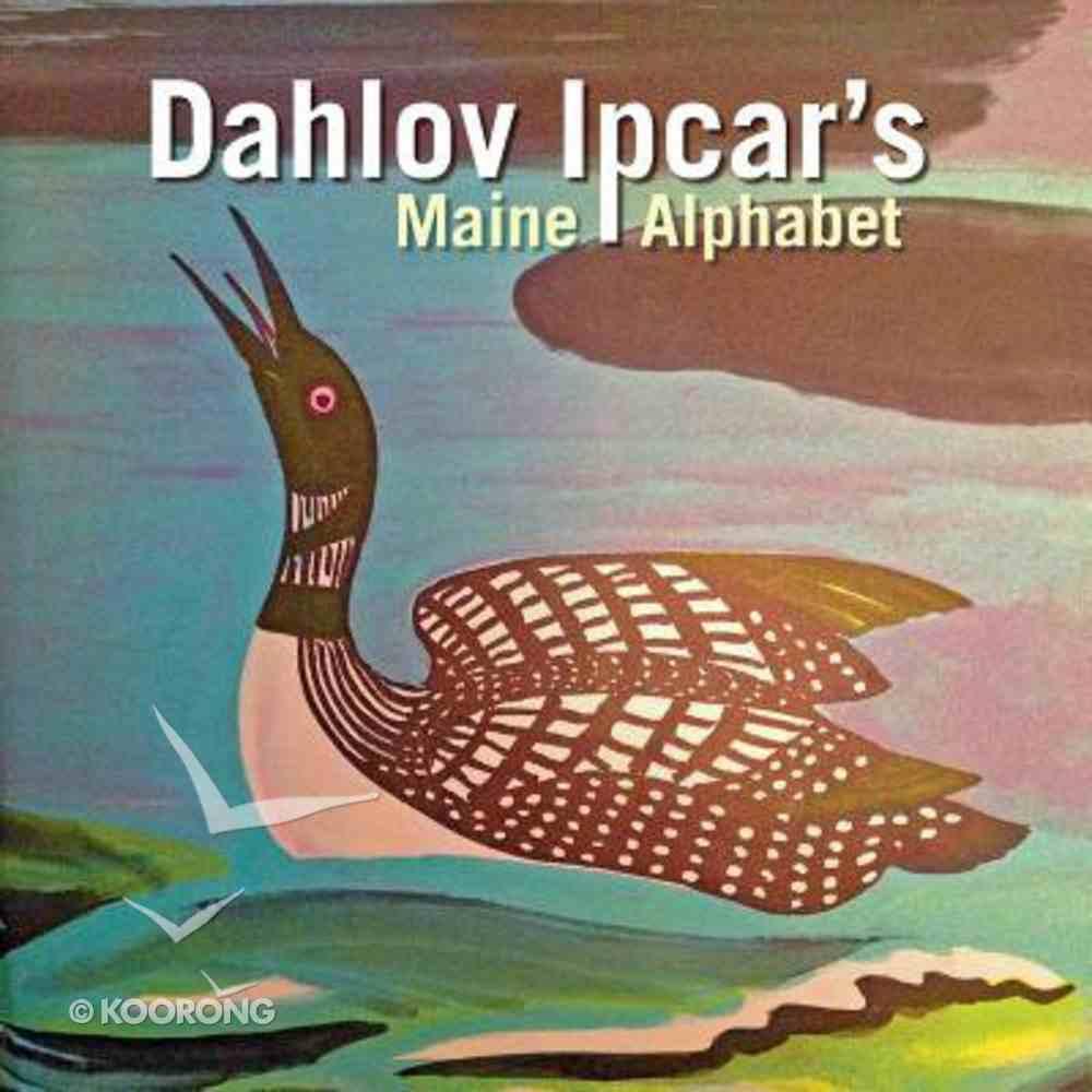 Dahlov Ipcar's Maine Alphabet (Ages 0-4) Board Book