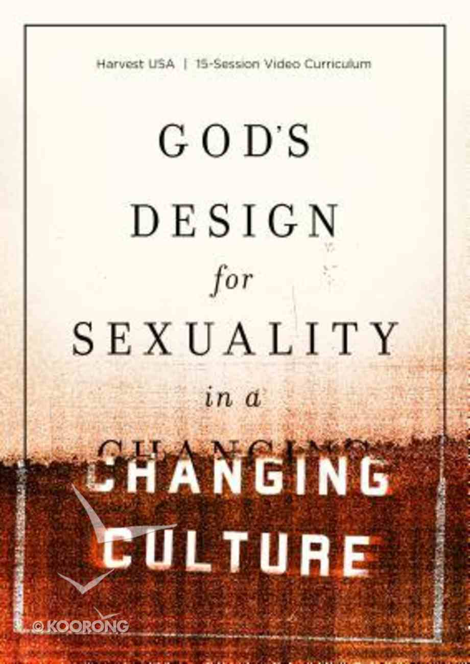 God's Design For Sexuality in a Changing Culture (15 Session Video Curriculum) DVD