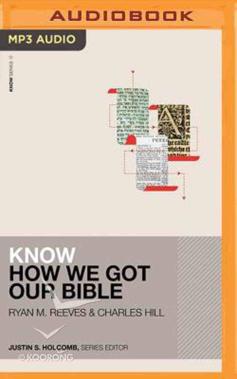 Know How We Got Our Bible (Unabridged, Mp3) CD