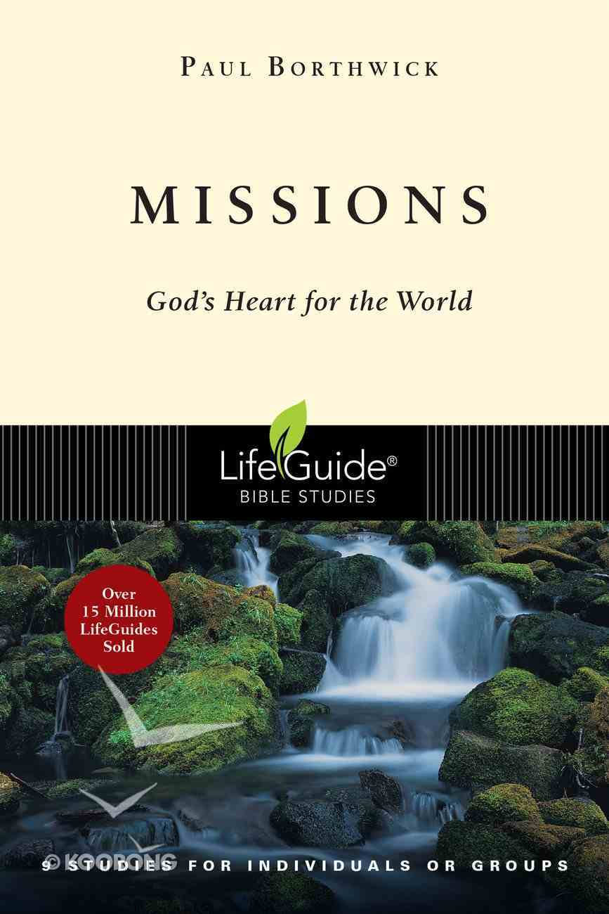 Missions (Lifeguide Bible Study Series) Paperback