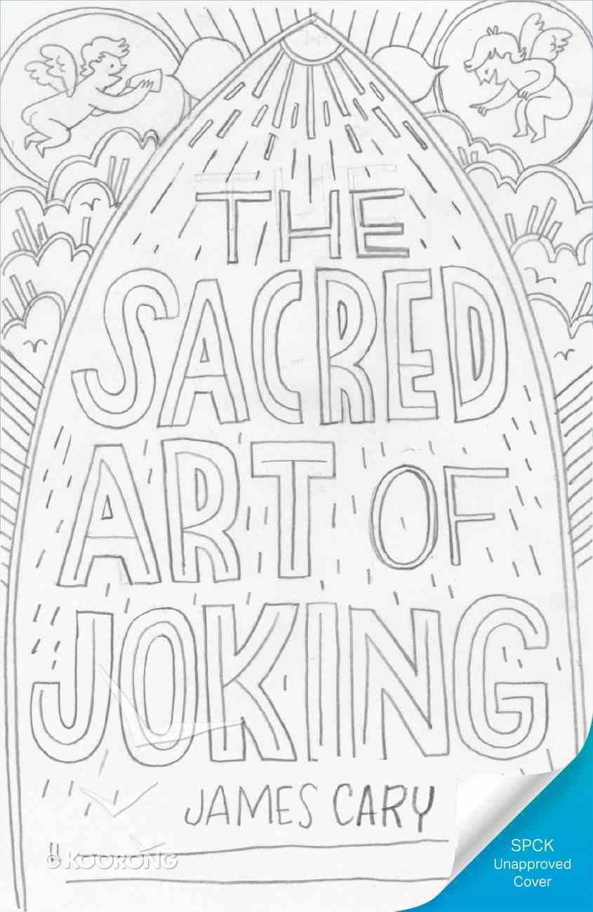 The Sacred Art of Joking Paperback
