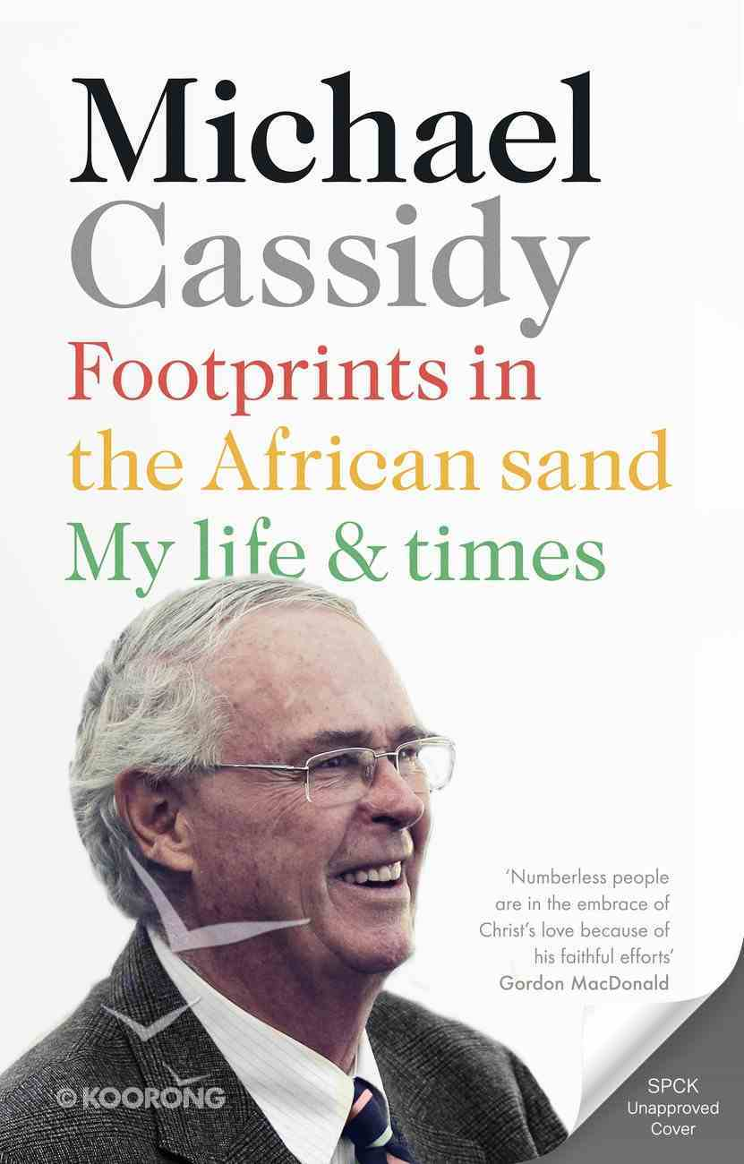 Footprints in the African Sand: My Life and Times Paperback