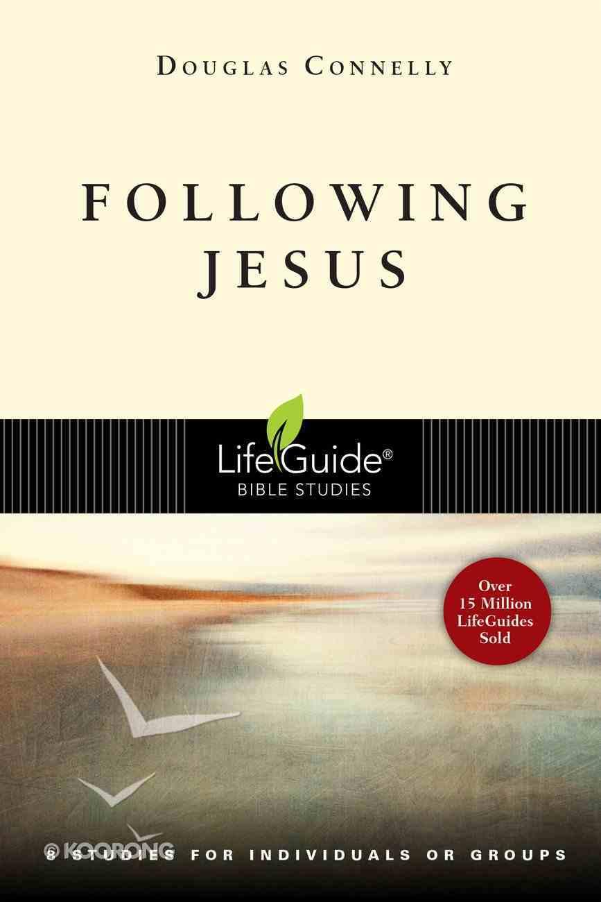 Following Jesus (Lifeguide Bible Study Series) Paperback