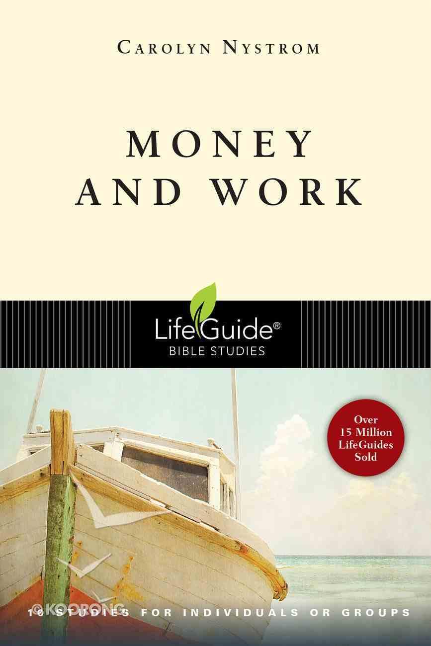 Money & Work (Lifeguide Bible Study Series) Paperback