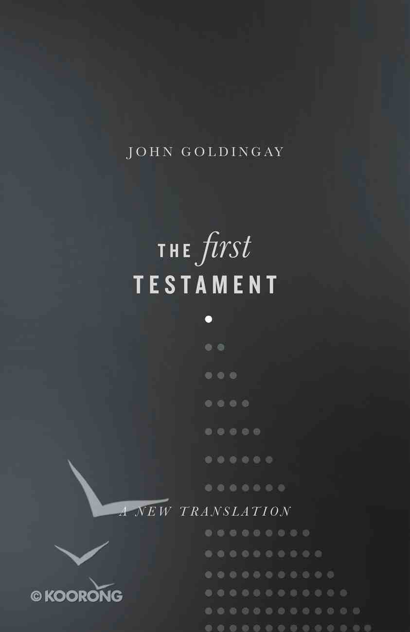 The First Testament: A New Translation Hardback