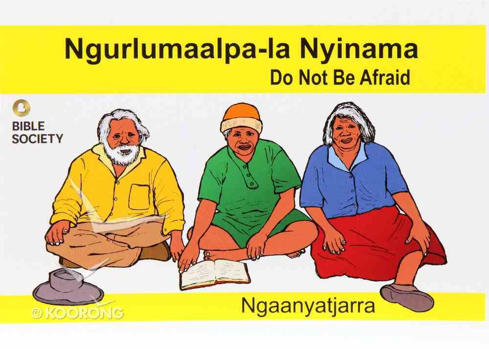 Do Not Be Afraid (Ngaanyatjarra) Booklet