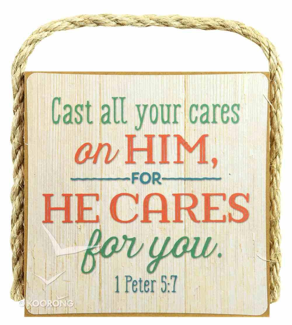 Gone Coastal Plaque: Cast All Your Cares on Him (1 Peter 5:7) Plaque