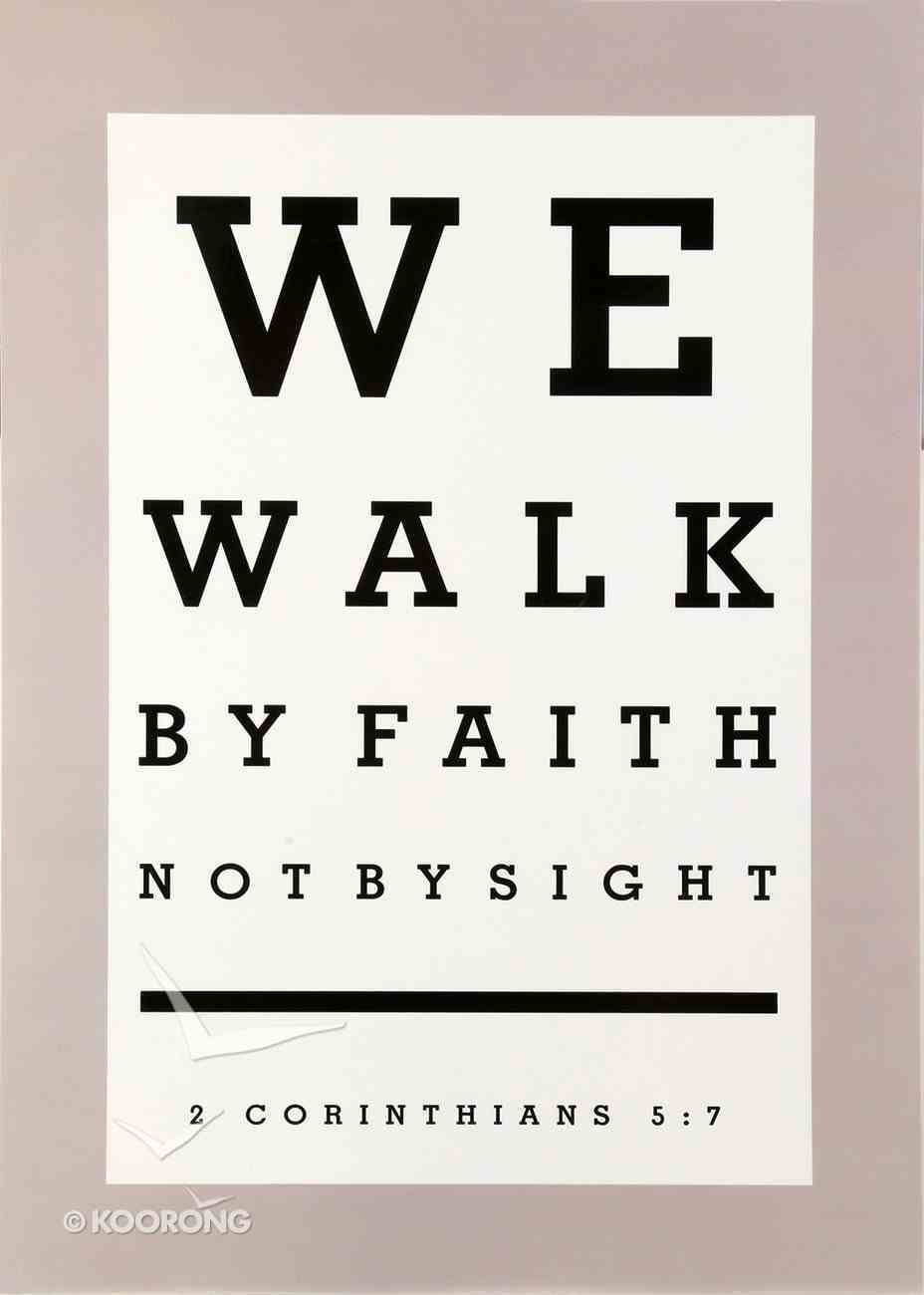 Poster Large: We Walk By Faith Poster