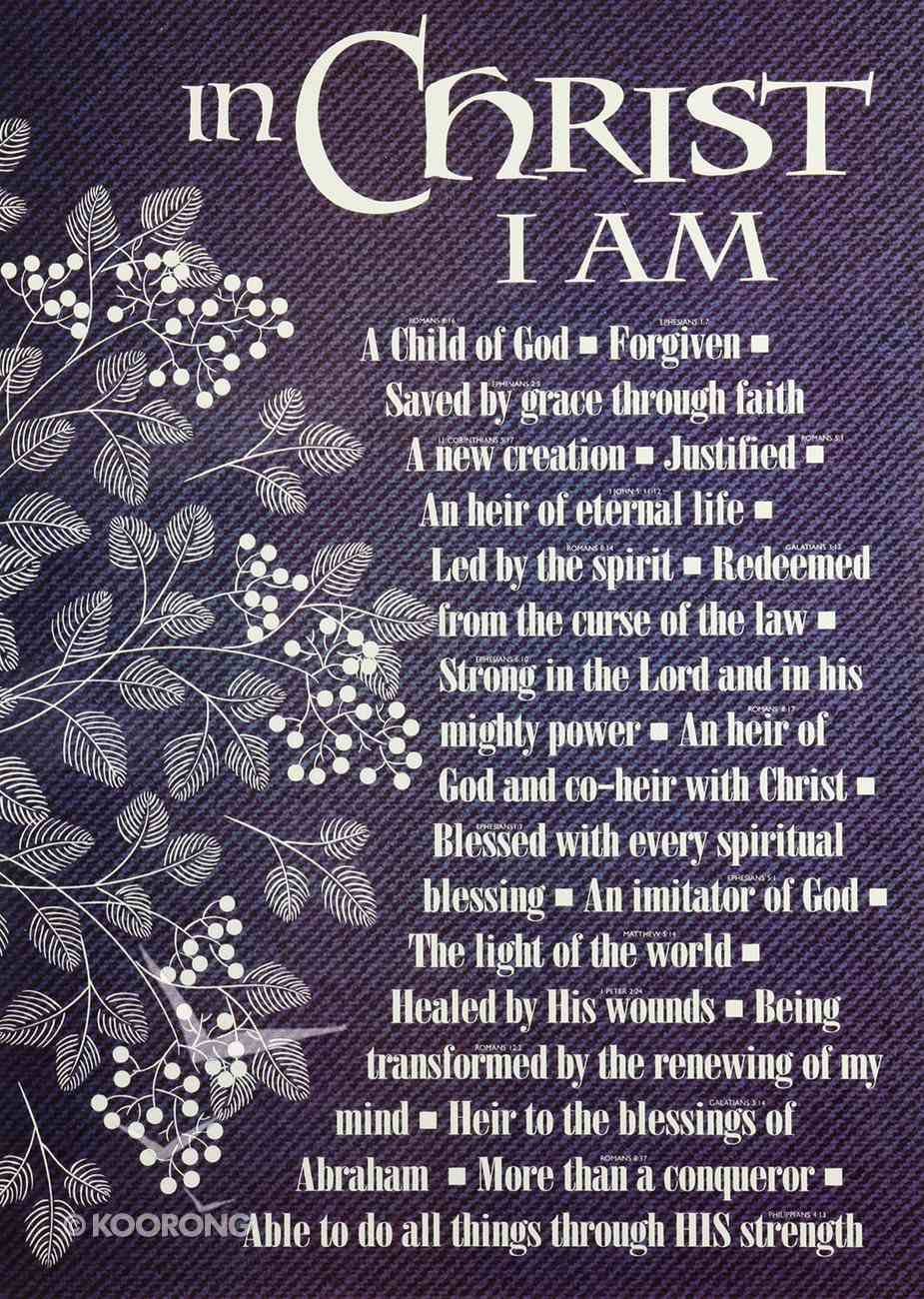 Poster Large: In Christ I Am Poster