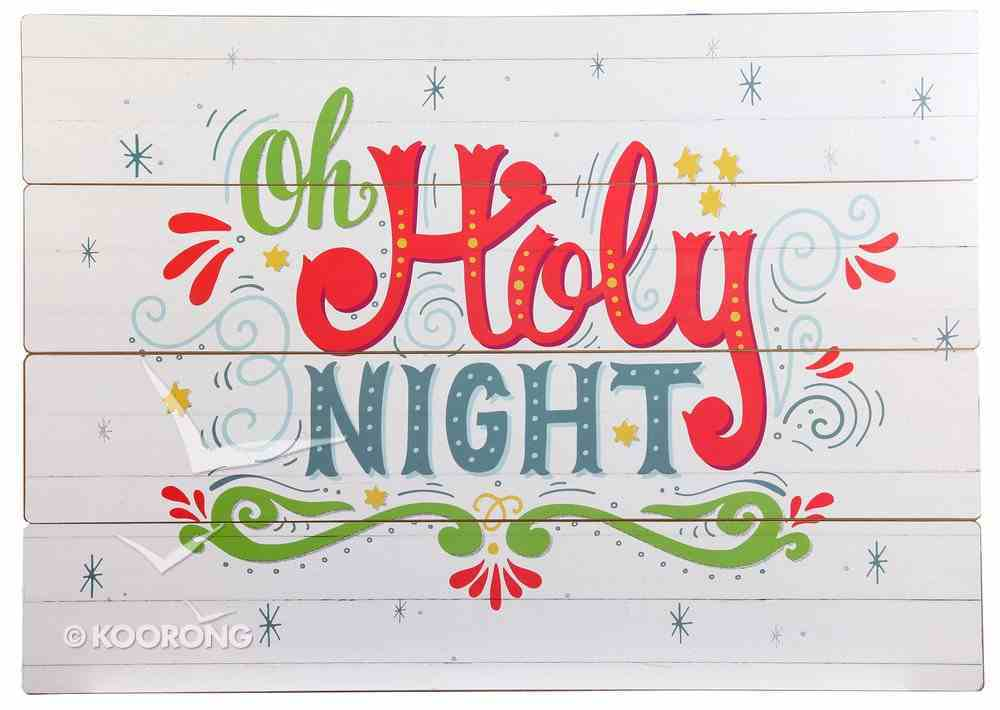 Christmas Mdf Wall Art: Oh Holy Night Plaque
