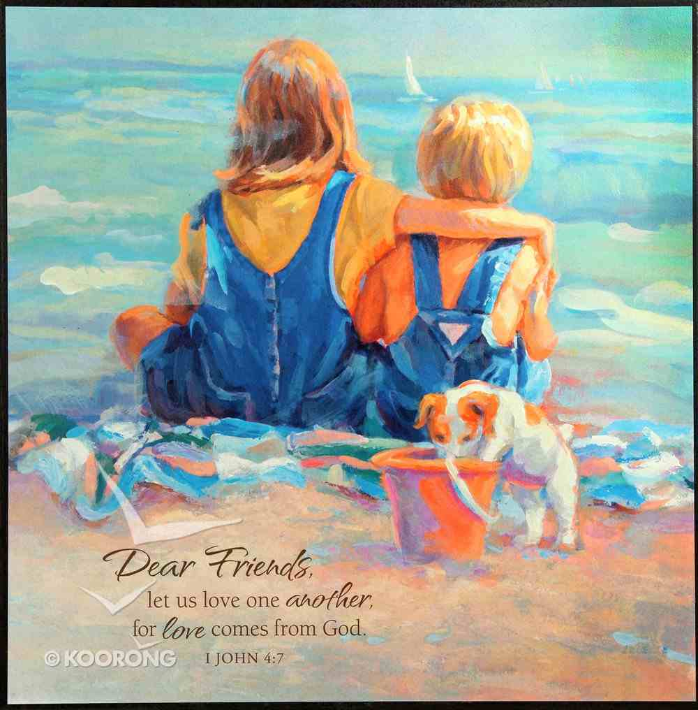 Mounted Print: Oblivious, Dear Friends Let Us Love One Another, 1 John 4:7 Plaque