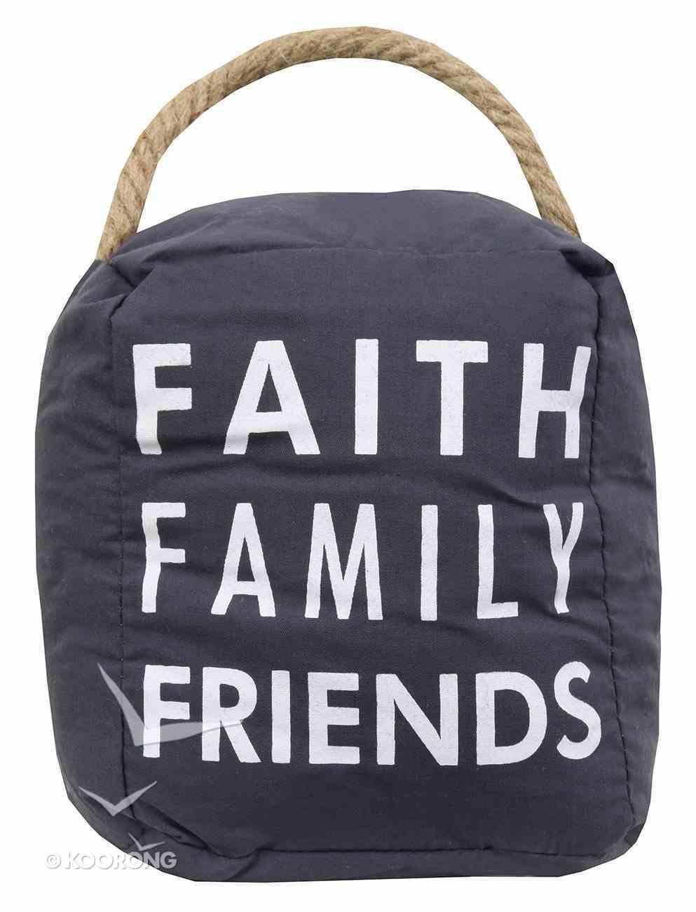 Door Stopper: Faith Family Friends, Dark Grey/White Homeware