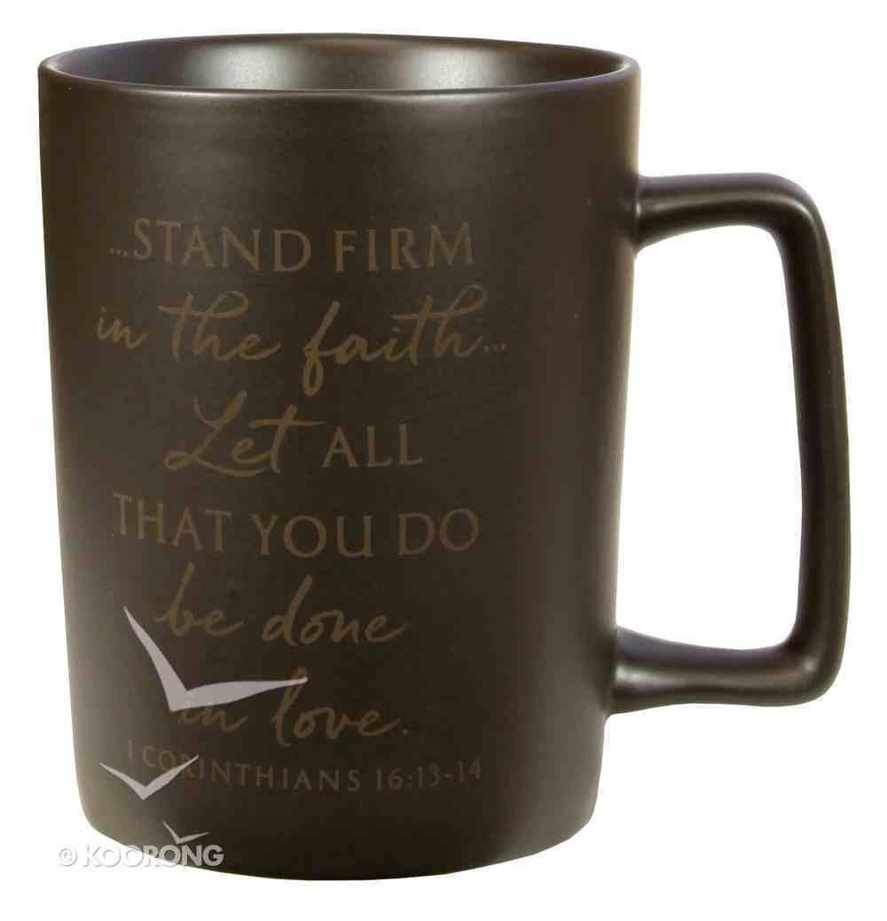 Ceramic Mug: Dad Stand Firm, Dark Brown (1 Cor 16:13-14) Homeware