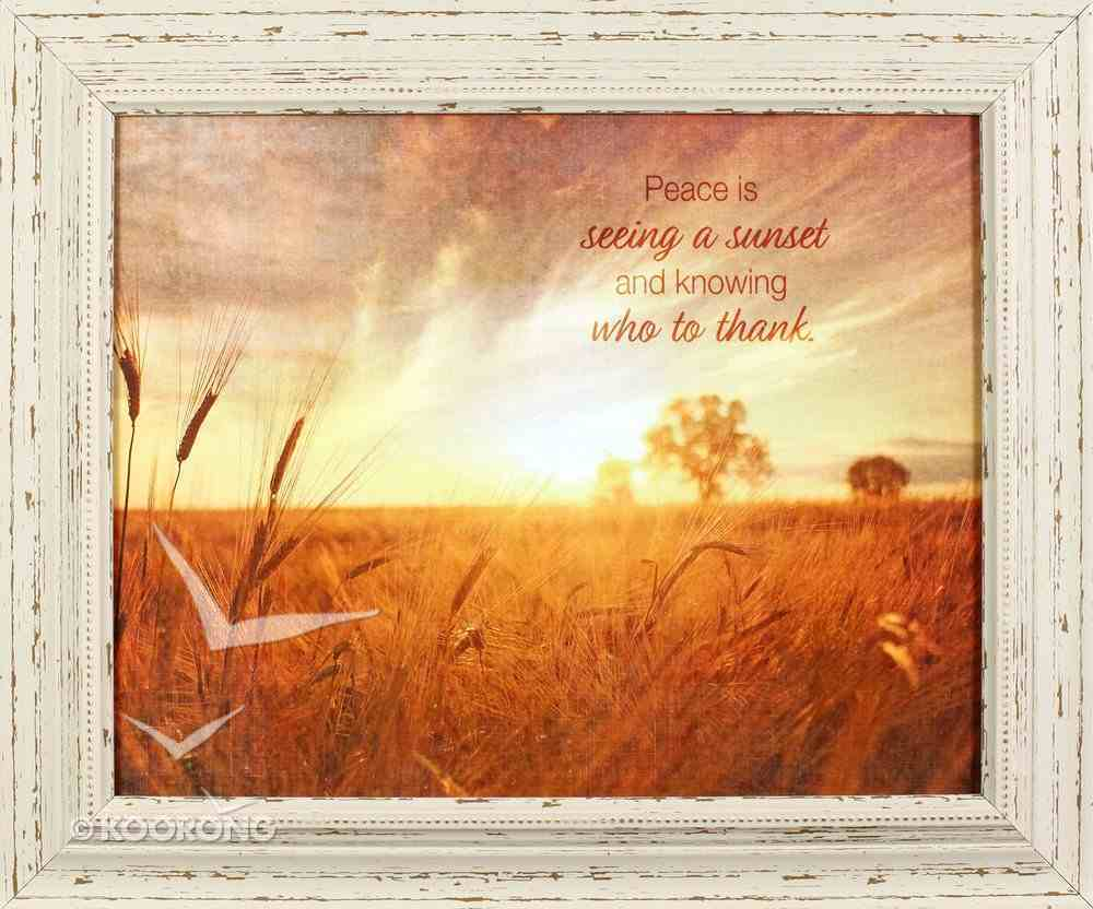 'Outlooks' Framed Art: Peace is Seeing a Sunset and Knowing Who to Thank Plaque