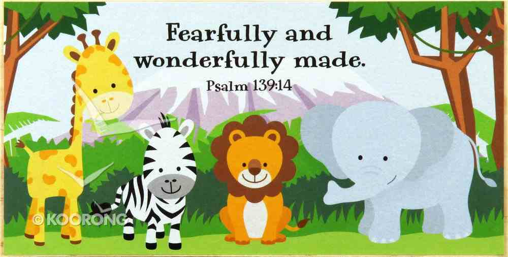 Young & Wild Freestanding Plaque: Fearfully and Wonderfully Made (Psalm 139:14) Plaque