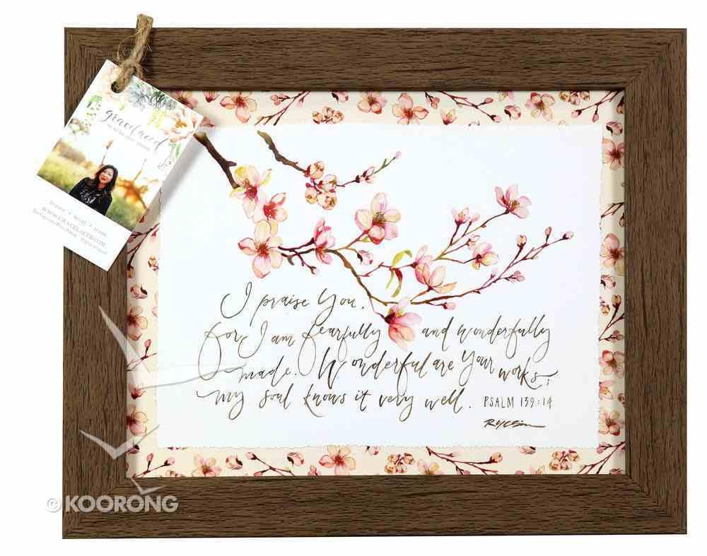 Gracelaced Framed Art Print: I Praise You, Pink Flowers (Psalm 139:14) Plaque