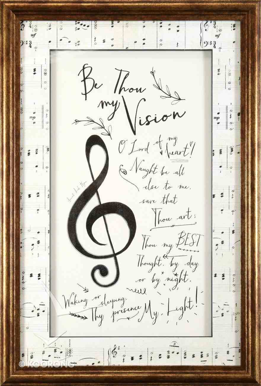 Framed Art Print: Be Thou My Vision Plaque