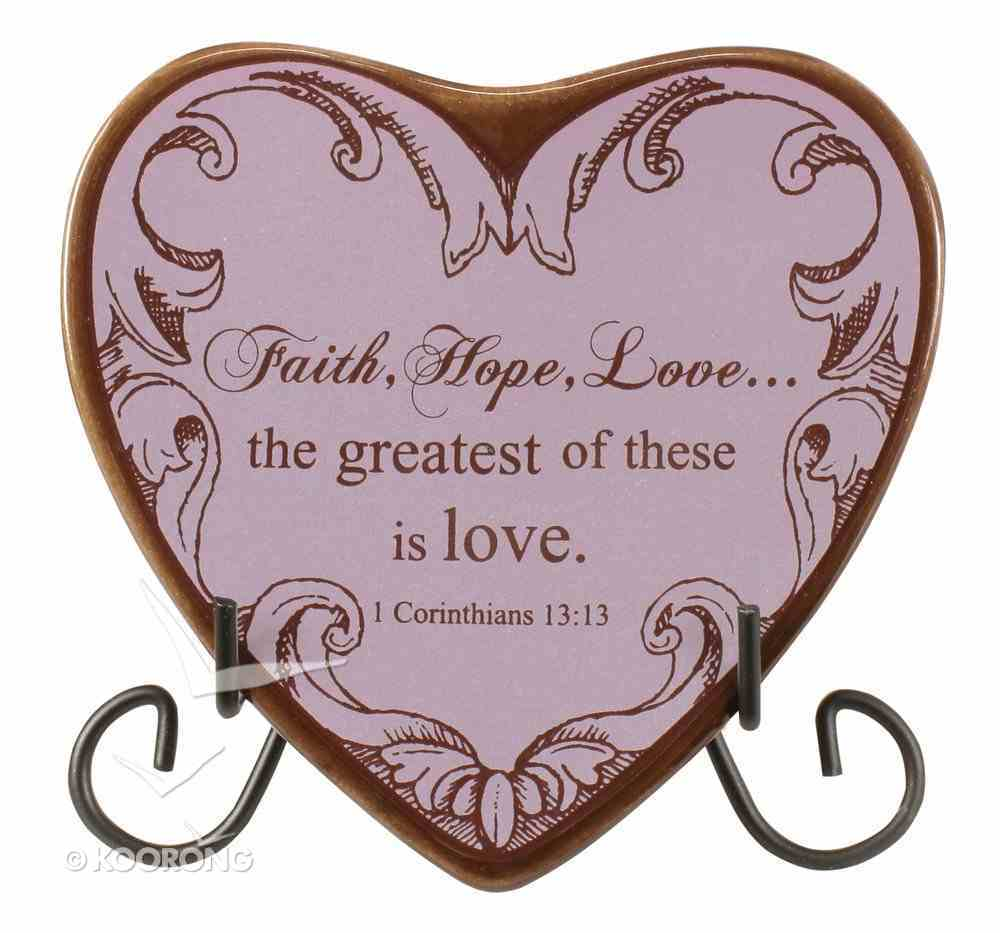 Plaque Heart to Heart: Faith, Hope, Love, Purple (1 Cor 13:13) Plaque