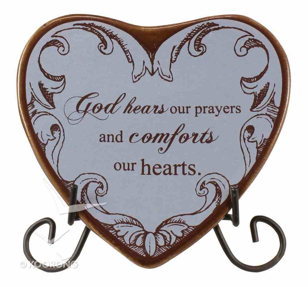 Plaque Heart to Heart: God Hears Our Prayers...Blue Plaque